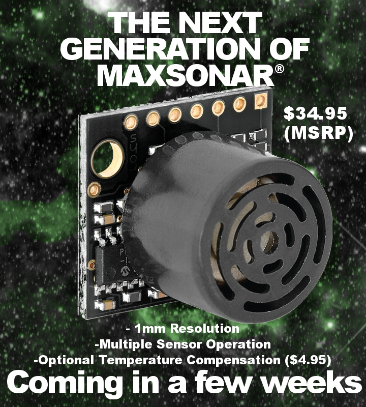 The New HRLV-MaxSonar-EZ Ultrasonic Sensor with 1mm resolution, multiple sensor operation, and optional temperature compensation for $34.95