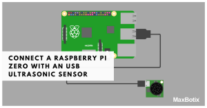 Connect a Raspberry Pi Zero with an USB Ultrasonic Sensor