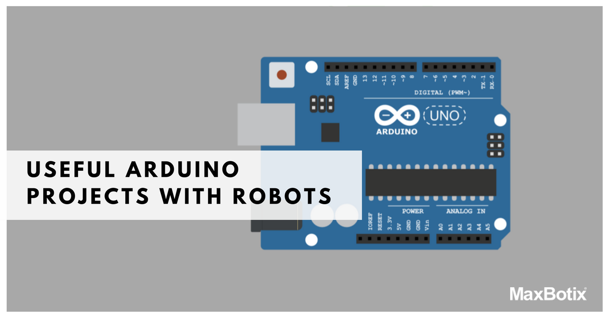 Useful arduino projects with robots maxbotix inc