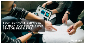 Tech Support Services to Help You Solve Your Sensor Problems