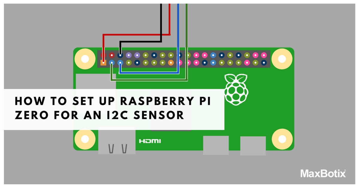How to Set Up Raspberry Pi Zero for an I2C Sensor