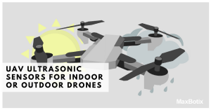 UAV Ultrasonic Sensors - Measure Distance and Proximity