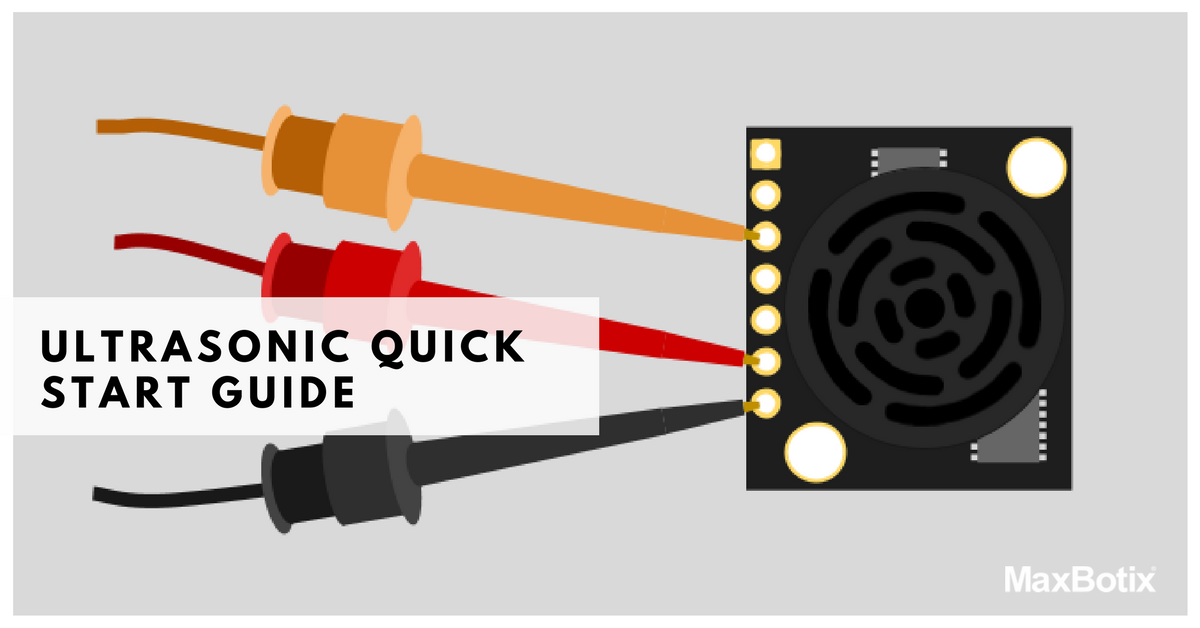 Ultrasonic Quick Start Guide