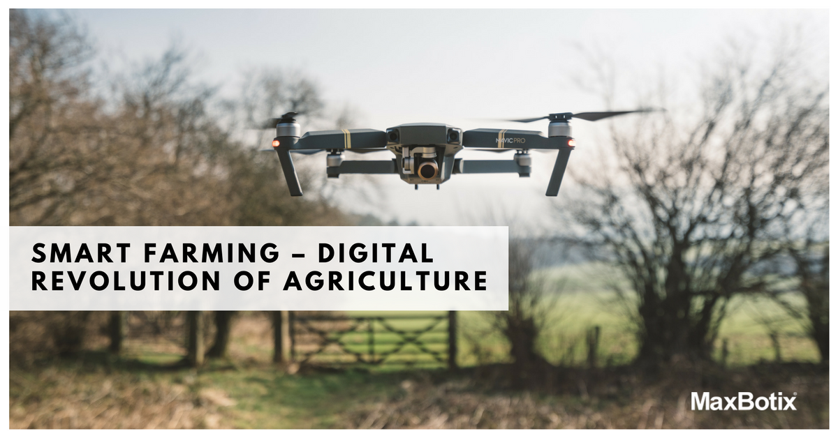Smart Farming - Digital Revolution of Agriculture