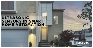 ultrasonic sensors for smart home automation